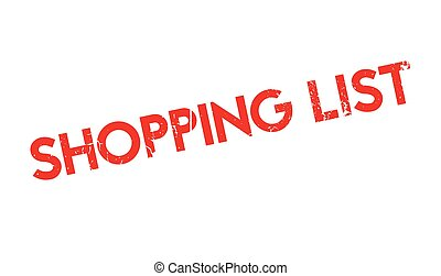Shopping List rubber stamp. Grunge design with dust...