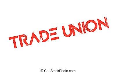 Trade Union rubber stamp