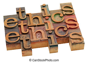 ethics word abstract - vintage wooden letterpress printing...