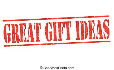 Great gift ideas sign or stamp on white background, vector...