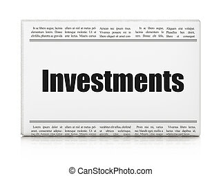 Currency concept: newspaper headline Investments