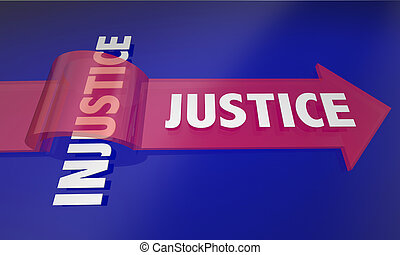 Justice Wins Over Injustice Fair Treatment Arrow 3d...