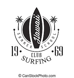 Hawaii surfing club summer school logo template, black and...