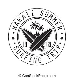 Hawaii summer, surfing trip since 1969 logo template, black...
