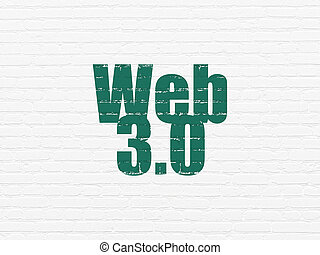 Web design concept: Web 3.0 on wall background - Web design...