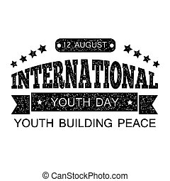 The youth day. Printed text with items fading. Design your banner or greeting card.