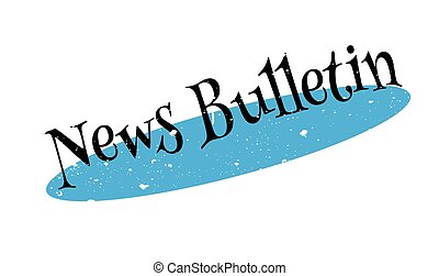 News Bulletin rubber stamp. Grunge design with dust...
