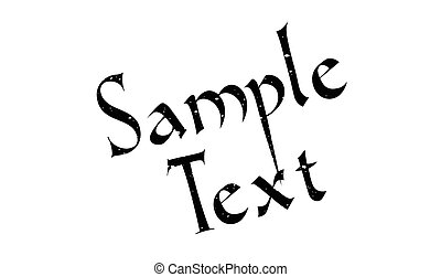 Sample Text rubber stamp. Grunge design with dust scratches....