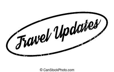 Travel Updates rubber stamp. Grunge design with dust...