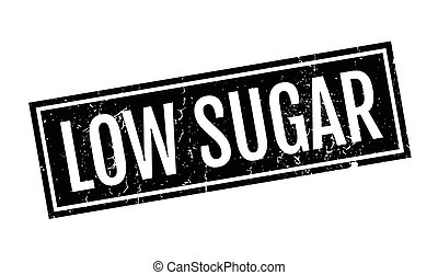 Low Sugar rubber stamp. Grunge design with dust scratches....