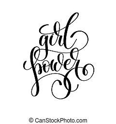 girl power hand lettering inscription feminism slogan,...