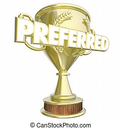 Preferred Trophy Prize Award Most Recommendations 3d...