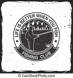 Fishing sport club. Vector illustration. - Life is better...