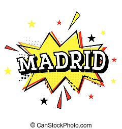 Madrid. Comic Text in Pop Art Style.