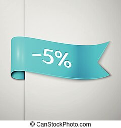 Realistic Cyan ribbon with text five percent for discount on grey background. Colorful realistic sticker, banner for sale, shopping, market, business theme. Vector template for your design
