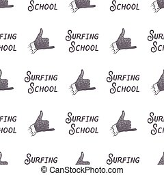 Surfing school old style pattern design. Summer seamless wallpaper with surfer sign - shaka and typography elements. Monochrome design. Vector illustration. Use for fabric printing, web projects