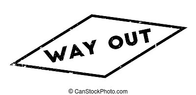 Way Out rubber stamp. Grunge design with dust scratches....