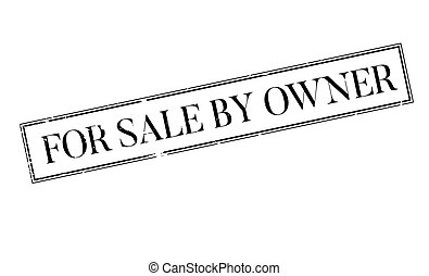 For Sale By Owner rubber stamp. Grunge design with dust...