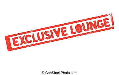 Exclusive Lounge rubber stamp. Grunge design with dust...