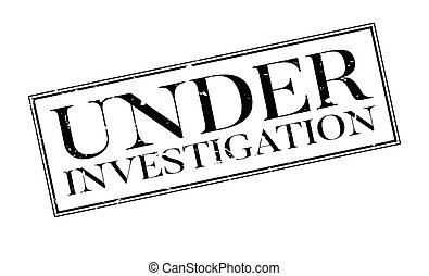 Under Investigation rubber stamp. Grunge design with dust...