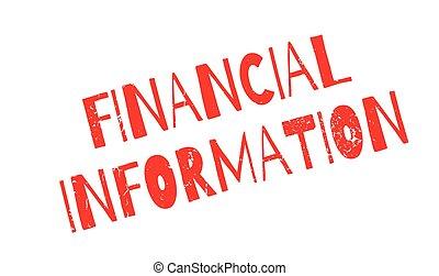 Financial Information rubber stamp. Grunge design with dust...