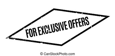 For Exclusive Offers rubber stamp. Grunge design with dust...