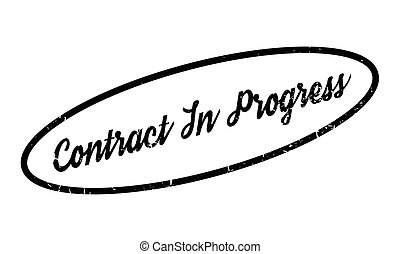 Contract In Progress rubber stamp. Grunge design with dust...