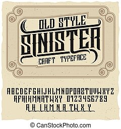 Old Style Poster - Old style poster with words sinister and...