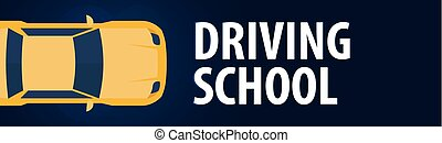 Driving School Banner. Auto Education. The rules of the road. Vector illustration.
