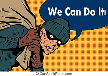 Thief robbed bank. we can do it - Thief robbed bank, full...