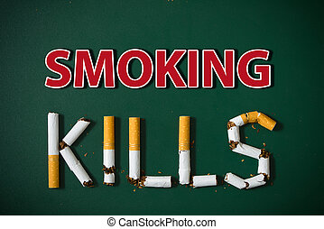Smoking kills concept - Smoking kills wording isolated on...