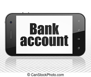 Banking concept: Smartphone with Bank Account on display -...
