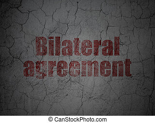 Insurance concept: Bilateral Agreement on grunge wall...