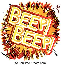 Beep! Beep! - Vector illustrated comic book style...