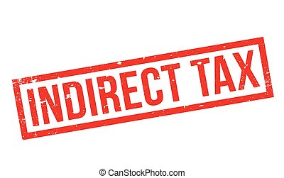 Indirect Tax rubber stamp
