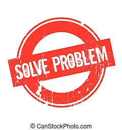 Solve Problem rubber stamp. Grunge design with dust...