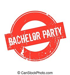 Bachelor Party rubber stamp. Grunge design with dust...