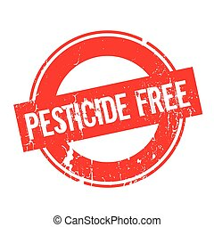 Pesticide Free rubber stamp. Grunge design with dust...