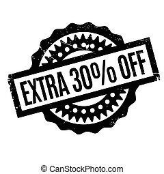 Extra 30% Off rubber stamp. Grunge design with dust...