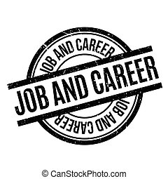 Job And Career rubber stamp. Grunge design with dust...