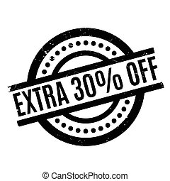 Extra 30 percent Off rubber stamp. Grunge design with dust...