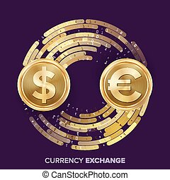 Money Currency Exchange Vector. Dollar, Euro. Golden Coins With Digital Stream. Conversion Commercial Operation For Business Investment, Travel. Financial Or Banking Concept Illustration