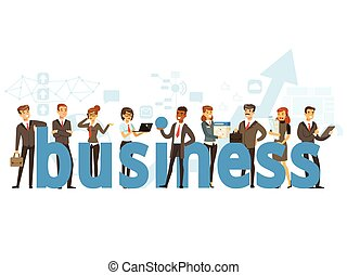 Group of smiling office people holding the word Business cartoon colorful vector Illustration