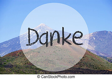 Vulcano Mountain, Danke Means Thank You - German Text Danke...