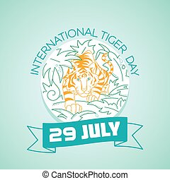 29 july International Tiger Day - Calendar for each day on...