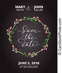 Save the date card with watercolor floral wreath, wedding invitation template. Hand written custom calligraphy.