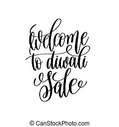 welcome to diwali sale black calligraphy hand lettering text...