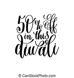 50% off in this diwali black calligraphy hand lettering text...