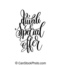 diwali special offer black calligraphy hand lettering text...