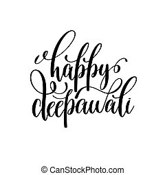 happy deepawali black calligraphy hand lettering text...